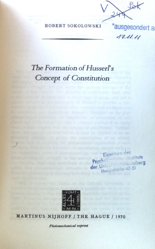 The Formation of Husserl's Concept of Constitution; Phaenomenologica; 18; - Sokolowski, R.