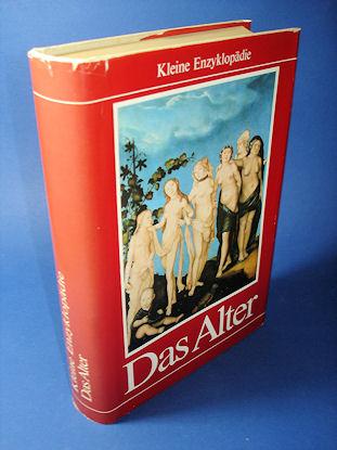 Das Alter. Kleine Enzyklopädie.