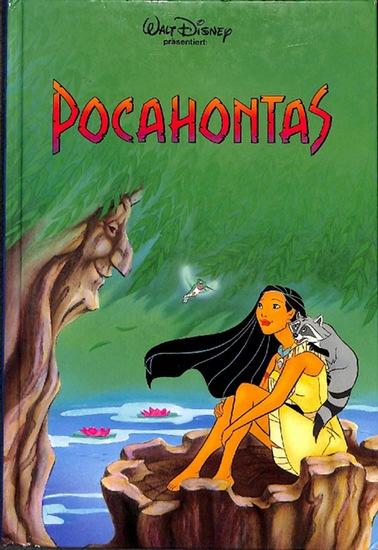 Pocahontas  Walt Disney päsentiert eine der  schönsten Filmgeschichten - Disney, Walt [Begr.] ; Czernich, Luzia [Übers.]