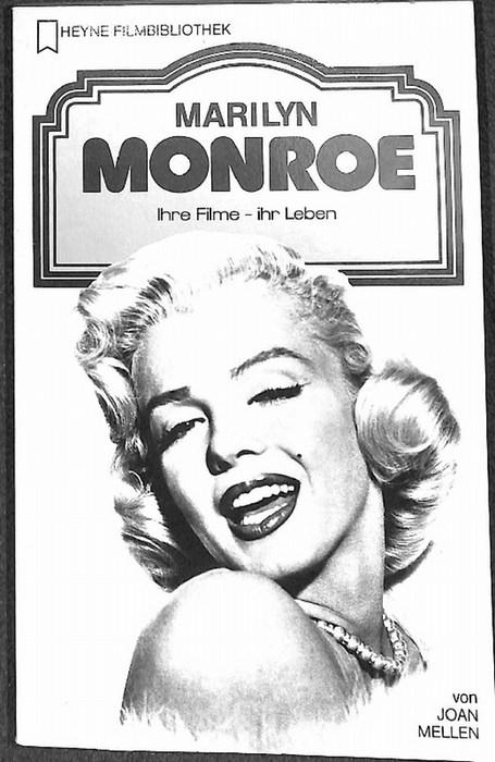 Marilyn Monroe  das Leben der Schauspielerin bevor sie entdeckt wurde bis zum Ende ihrer Karriere in Hollywood von Joan Mellen mit zahlreichen fotos  3. Auflage - Mellen, Joan