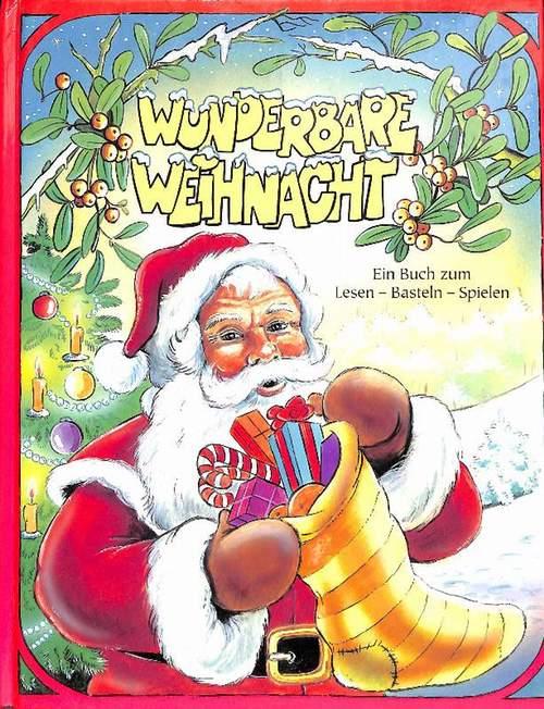 Wunderbare Weihnacht ein Buch  zum Lesen, Basteln, Spielen mit Illustrationen von Kobold Animation Film, Ungarn