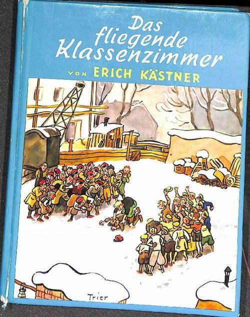 Das fliegende Klassenzimmer ein Roman für Kinder  von Erich Kästner mit Illustrationen von Walter Trier  137. - Kästner, Erich