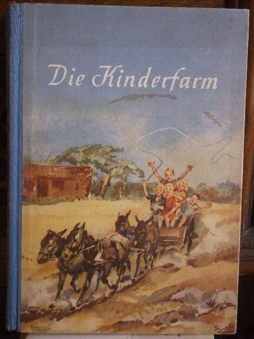 Die Kinderfarm von Ernst Ludwig Cramer mit 121 Lichtbildern