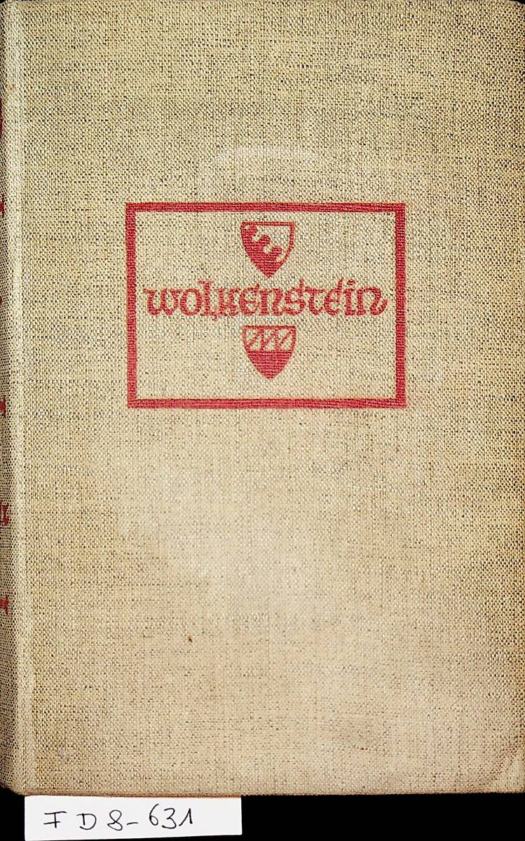 Wolkenstein : ein Roman - Leuchtenberg, Carl Johann [d.i. Mendelssohn, Peter de]