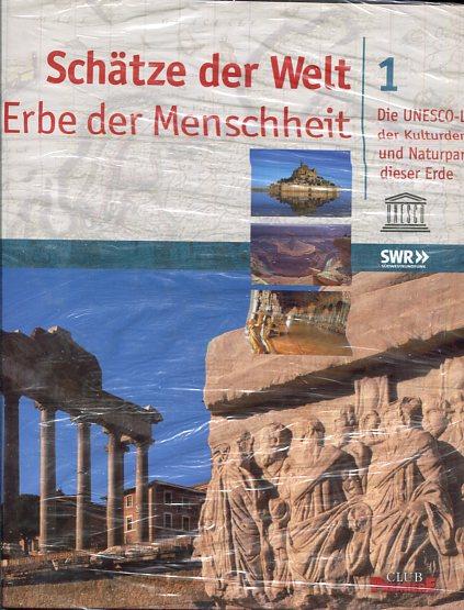 Schätze der Welt - Erbe der Menschheit - Die UNESCO-Liste der Kulturdenkmäler und Naturparadiese dieser Erde in 6 Bänden. Lizenzausgabe Lizensierte Erstausgabe für Club Premiere
