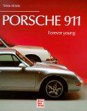 Porsche 911 - forever young. Erstauflage, EA