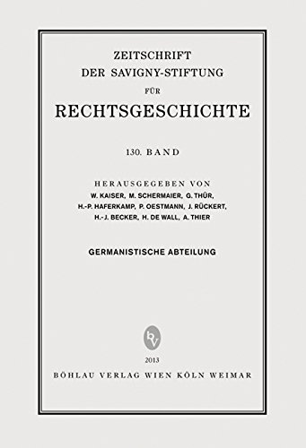 ZRG Germanistische Abteilung 130. Band. Zeitschrift der Savigny-Stiftung für Rechtsgeschichte. Erstauflage, EA