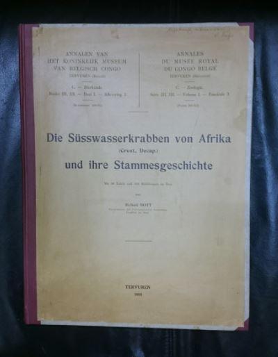 Die Süsswasserkrabben von Afrika (Crust. Decap. ) und ihre Stammesgeschichte. mit 30 Tafeln und 103 Abbildungen im Text. Erstauflage, EA