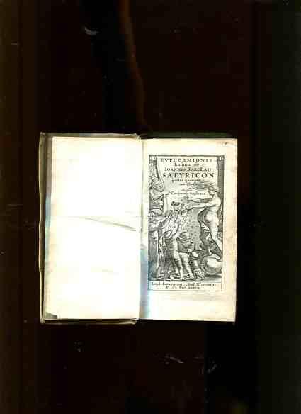 Euphormionis Lusinini sive Satyricon partes quinque cum Clavi. Accessit conspiratio anglicana. Erstauflage, EA