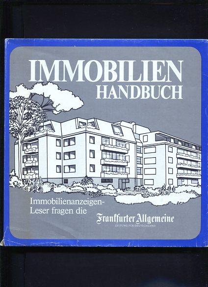 Immobilien Handbuch - Band 1 und 2 -  Immobilienanzeigen - Leser fragen die Frankfurter Allgemeine - 2 Bände. 3. Auflage