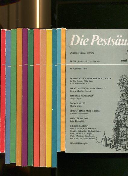 Die Pestsäule. Monatsschrift für Literatur und Kulturpolitik -13 Hefte. Heft 1,2,3,4,5,6,7,8,9,10,11,12 und 13. Erstauflage, EA