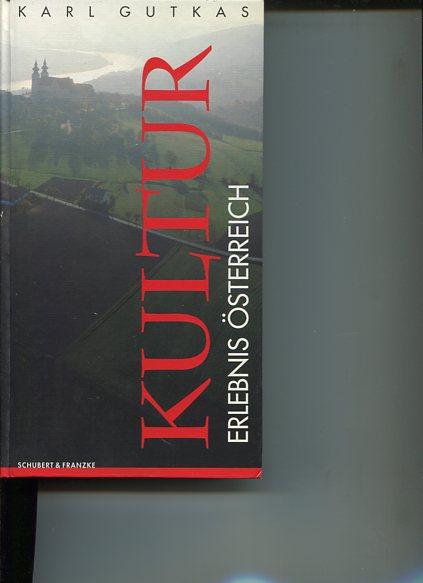 Kulturatlas - Österreich gestern und heute. Kulturerlebnis Österreich. 2. Auflage