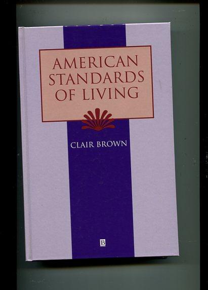 American Standards of Living - The Dakota and Lakota Nations first Edition