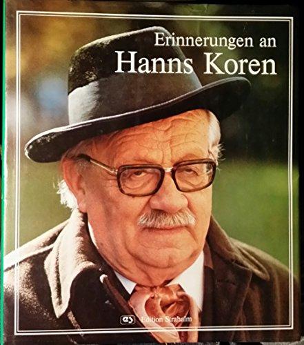 Erinnerungen an Hanns Koren. Erstauflage, EA
