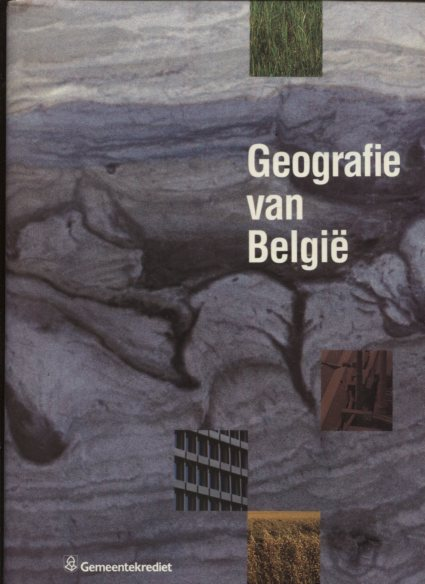 Geografie van Belgie. first Edition