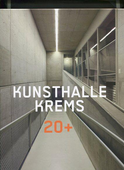 Kunsthalle Krems 20+. herausgegeben von Freunden der Kunstmeile Krems und Kunsthalle Krems ; Autor(inn)en: Carl Aigner, Tayfun Belgin [und weitere] Erstauflage, EA