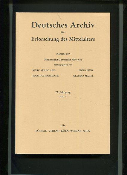 Deutsches Archiv für Erforschung des Mittelalters - 72 Jahrgang Heft 1. Namens der Monumenta Germaniae Historica. Erstauflage, EA
