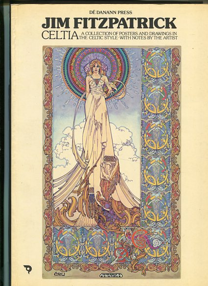 Celtia. a collection of posters and Drawing in the celtic style with Notes by the Artist. Softcover Edition