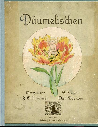 Däumelis´chen. Märchen. Bilder von Elsa Beskow, Dietrichs Münchener Künstler-Bilderbücher. Erstauflage, EA