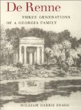 de Renne - Three Generations of a Georgia Family first Edition.