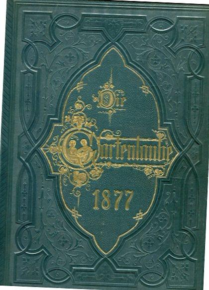 Die Gartenlaube 1877 Illustriertes Familienblatt. Erstauflage, EA