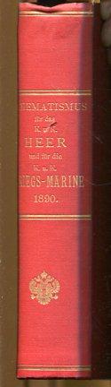 Schematismus für das Kaiserliche und Königliche Heer und für die K. u. K. Kriegsmarine 1890. amtliche Ausgabe. Erstauflage, EA