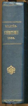 Militär-Schematismus des Österreichischen Kaiserthumes 1888. Erstauflage, EA