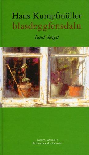 Blasdeggfensdaln - laud dengd. Hrsg. von Richard Pils. Erstauflage, EA
