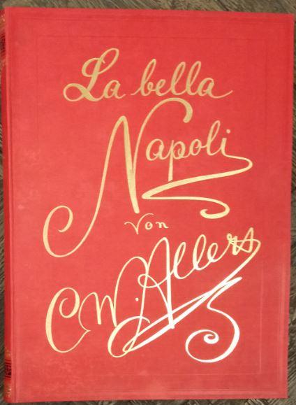 La Bella Napoli. Erstauflage, EA