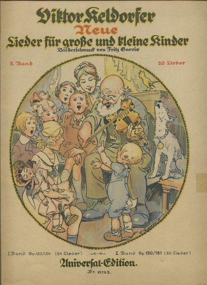 Klendorfer, Viktor: Lieder für große und kleine Kinder - II. Band. 20 Lieder. Bilderschmuck von Fritz Gareis. Erstauflage, EA