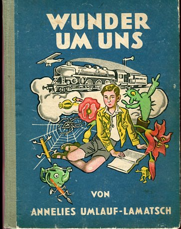 Umlauf-Lamatsch, Annelies: Wunder um uns. Bilder von Franz Wacik. 2.Auflage
