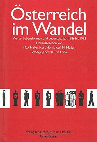 Österreich im Wandel - Werte, Lebensformen und Lebensqualität - 1986 bis 1993. Erstauflage, EA