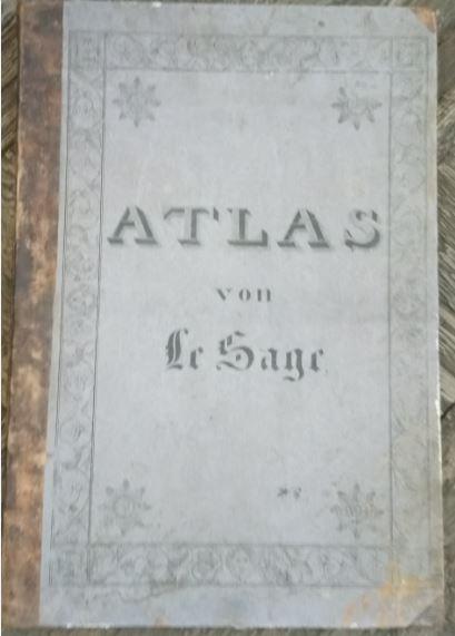 Historisch-Genealogisch-Geographischer Atlas von Le Sage, Graf Las Cases in dreiunddreissig ( 33  Übersichten. Aus dem Französischen in
