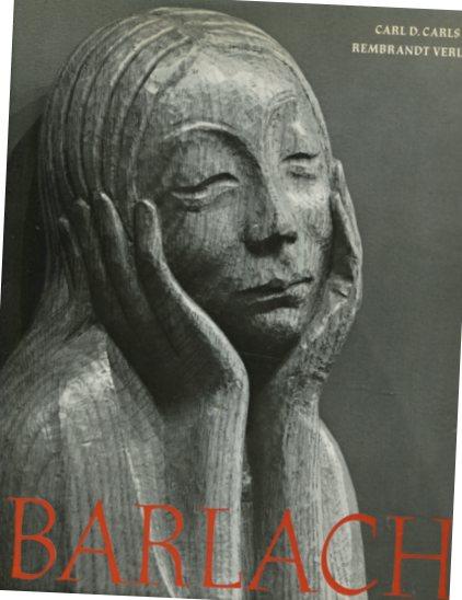 Ernest Barlach - Das plastische, graphische und dichterische Werk. Erstauflage, EA