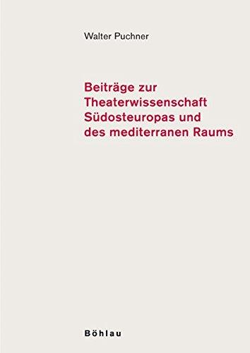 Beiträge zur Theaterwissenschaft Südosteuropas und des mediterranen Raums, Band. 2 Erstauflage, EA