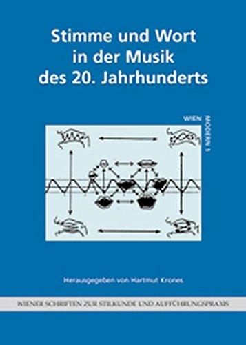 Krones, Hartmut Hrsg.: Stimme und Wort in der Musik des 20. Jahrhunderts - erster Bericht über die von der Lehrkanzel