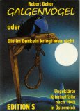 Galgenvögel oder Die im Dunkeln kriegt man nicht. Ungeklärte Kriminalfälle nach 1945. Erstauflage, EA