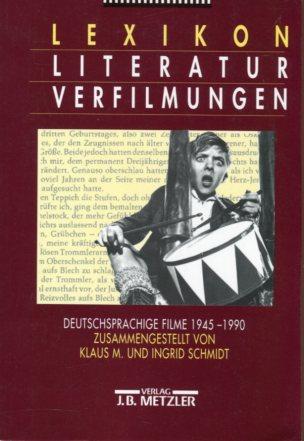 Lexikon Literaturverfilmungen - deutschsprachige Filme 1945 - 1990. Erstauflage, EA