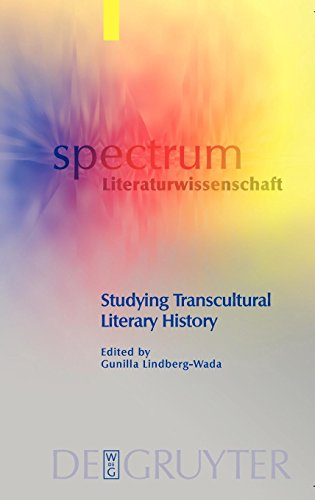 Studying transcultural literary history. Spectrum Literaturwissenschaft ; 10. first Edition