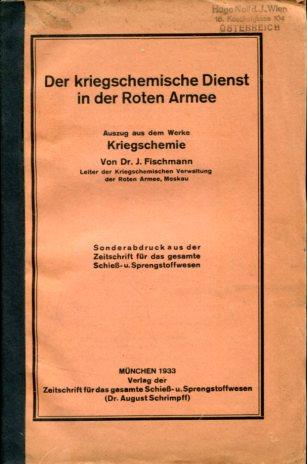 Der kriegschemische Dienst in der Roten Armee Sonderabdruck d. Zeitschrift f. d. gesamte Schieß- u. Sprengstoffwesen. Erstauflage, EA,