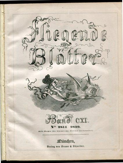 Fliegende Blätter Band 111, CXI  Nr. 2814 - 2839. Erstauflage, EA.