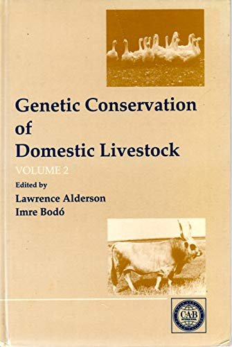 Genetic Conservation of Domestic Livestock Volume 2. first edition