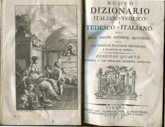 Nuovo dizionario italiano-tedesco e tedesco-italiano. con Singolar esattezza migliorato, zweisprachig, deutsch italienisch. Erstauflage dieser Ausgabe