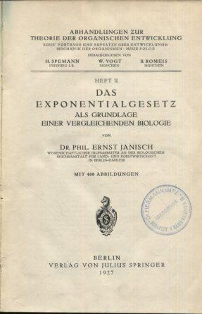 Das Exponentialgesetz als Grundlage einer vergleichenden Biologie, Heft II. Erstauflage, EA,