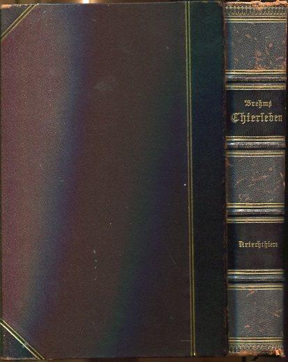 Brehms Thierleben, kolorierte Ausgabe, siebenter Band. Dritte Abtheilung, Kriechtiere, Lurche und Fische. 2, Auflage