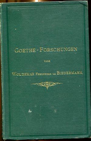 Goethe-Forschungen. Erstauflage, EA.
