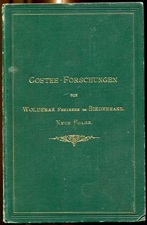 Goethe-Forschungen, neue Folge. Erstauflage, EA
