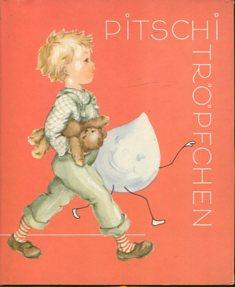 Weiss, Ina und Cressy Ill. Palm: Pitschi. Erstauflage, EA