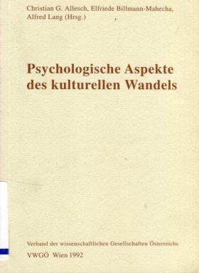Psychologische Aspekte des kulturellen Wandels. Erstauflage, EA