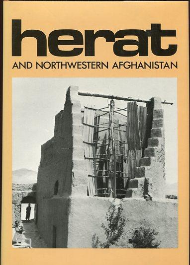 Herat and Northwestern Afghanistan Historical and Political Gazetteer of Afghanistan Band 3 Erstauflage dieser Ausgabe